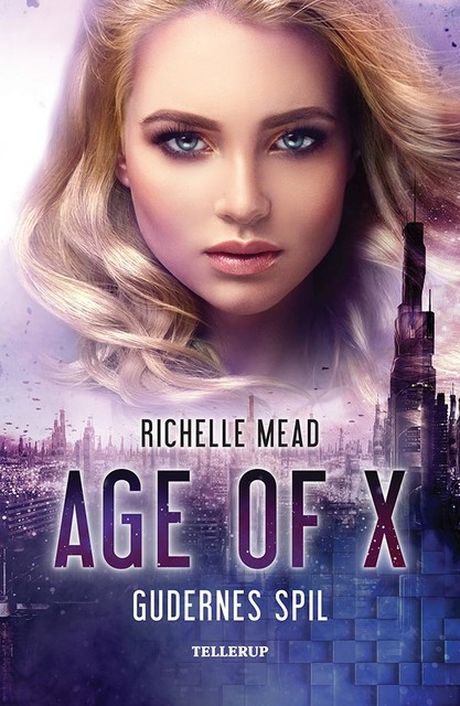 Age of X #3: Gudernes spil, Richelle Mead