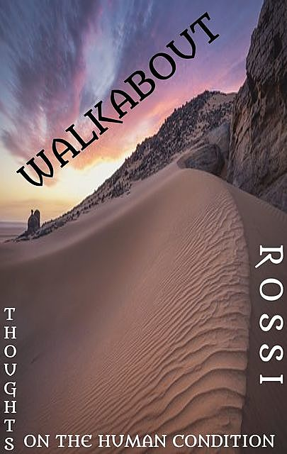 Walkabout, Mark Antony Rossi
