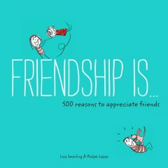 Friendship Is, Lisa Swerling, Ralph Lazar