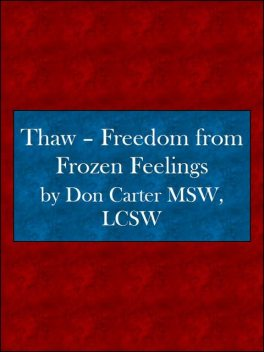 Thawing Adult-Child Syndrome, Don Carter, LCS, MSW