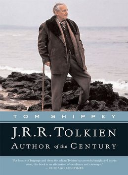 J. R. R. Tolkien: Author of the Century, Tom Shippey