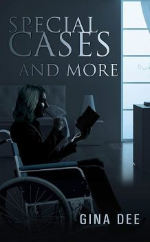 Special Cases And More, Gina Dee