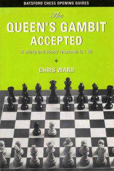 The Queen's Gambit Accepted, Chris Ward