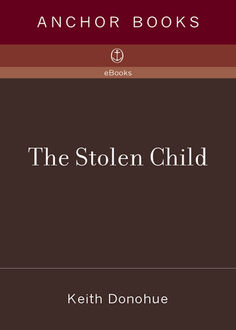 The Stolen Child, Keith Donohue