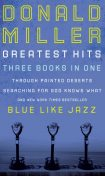Miller 3-in-1: Blue Like Jazz, Through Painted Deserts, Searching for God, Donald Miller