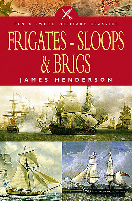 Frigates, Sloops and Brigs, James Henderson