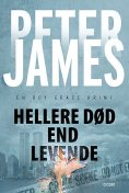 Hellere død end levende, Peter James