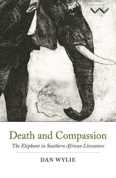 Death and Compassion, Dan Wylie