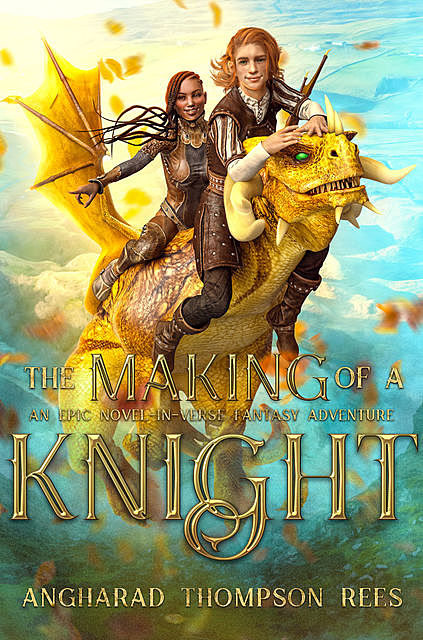 The Making of a Knight, Angharad Thompson Rees