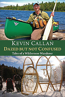 Dazed but Not Confused, Kevin Callan