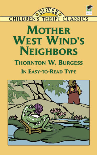 Mother West Wind's Neighbors, Thornton W.Burgess