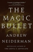 The Magic Bullet, Andrew Neiderman