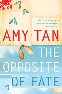 The Opposite of Fate, Amy Tan