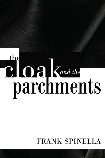 The Cloak and the Parchments, Frank Spinella