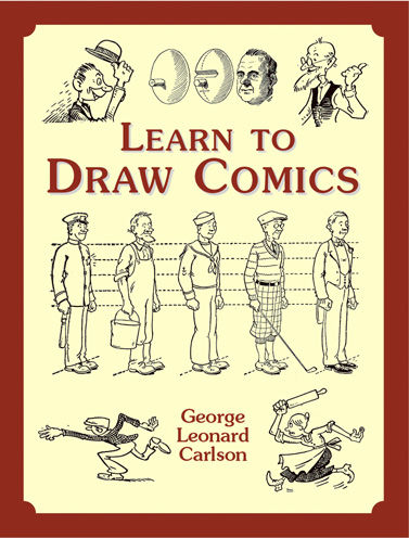 Learn to Draw Comics, George Leonard Carlson