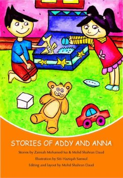 Stories of Addy and Anna: Second Edition, Mohd Shahran Daud, Zainiah Mohamed Isa