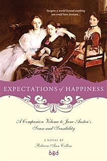 Expectations of Happiness, Rebecca Ann Collins