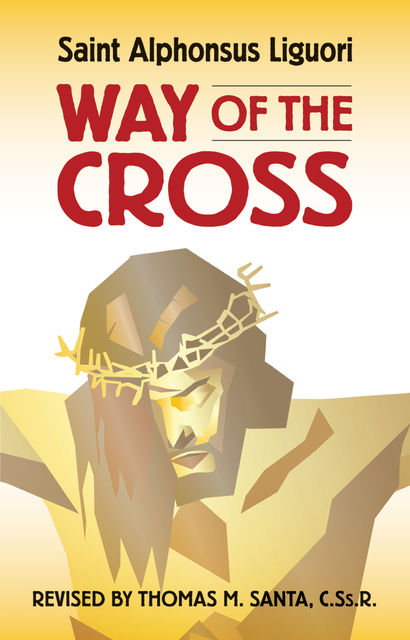 Way of the Cross, Saint Alphonsus Liguori