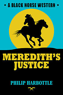 Meredith's Justice, Philip Harbottle
