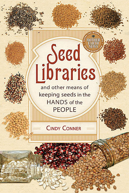 Seed Libraries, Cindy Conner