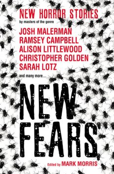 New Fears, Ramsey Campbell, Stephen Gallagher, Alison Littlewood