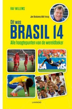 Dit was Brasil 14, Raf Willems