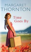 Time Goes By, Margaret Thornton