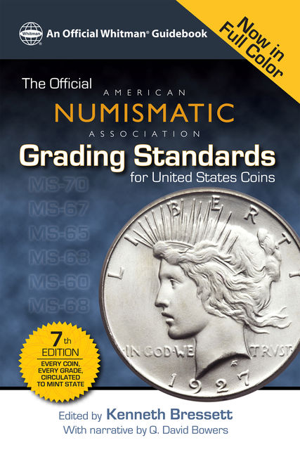 The Official American Numismatic Assiciation Grading Standards for United States Coins, Kenneth Bressett