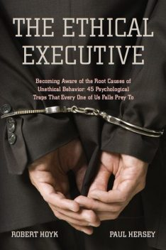 The Ethical Executive, Paul Hersey, Robert Hoyk