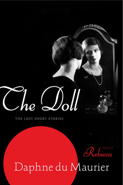The Doll, Daphne du Maurier