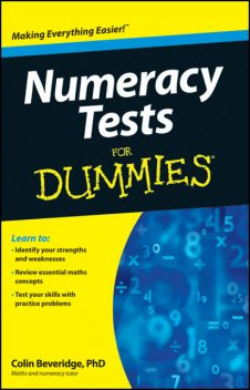 Numeracy Tests For Dummies, Colin Beveridge