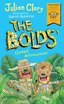 The Bolds' Great Adventure, Julian Clary