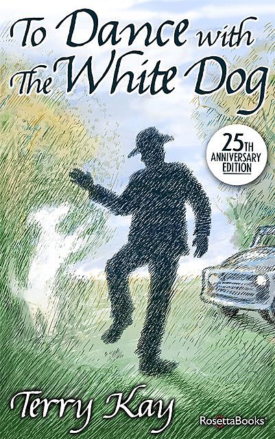 To Dance with the White Dog, Terry Kay