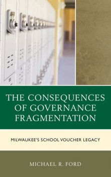 The Consequences of Governance Fragmentation, Michael Ford