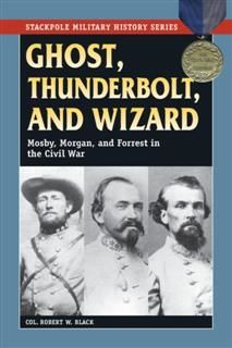 Ghost, Thunderbolt, and Wizard, Robert W. Black