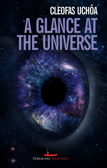 A Glance At The Universe, Cleofas Uchoa