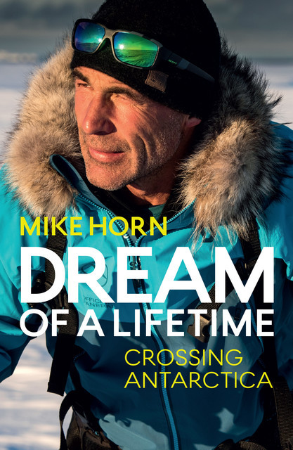 Dream of a Lifetime, Mike Horn
