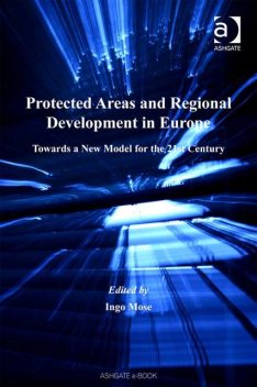Protected Areas and Regional Development in Europe, Ingo Mose