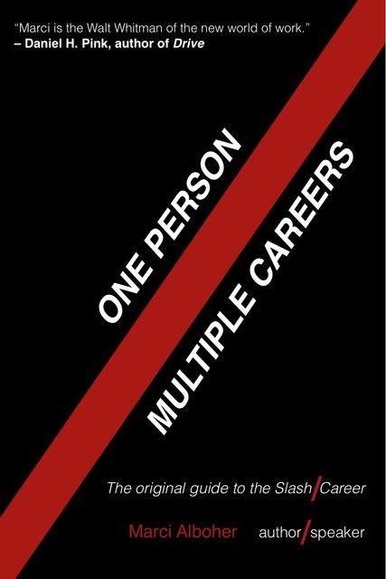 One Person / Multiple Careers, Marci Alboher