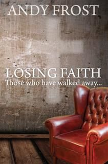Losing Faith, Andy Frost