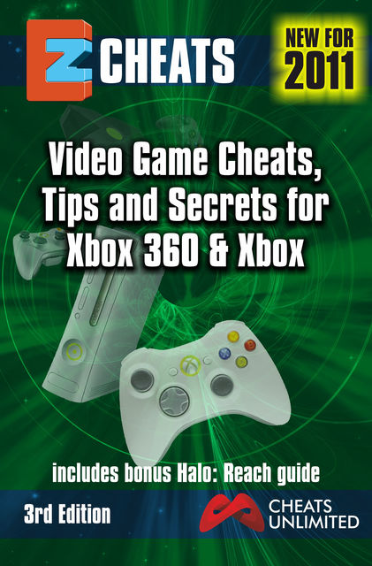 EZ Cheats. Multi-Format Video Game Cheats, Tips and Secrets For Xbox 360 & Xbox. 3rd Edition, The Cheatmistress