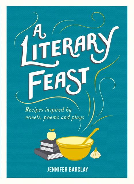 A Literary Feast, Jennifer Barclay