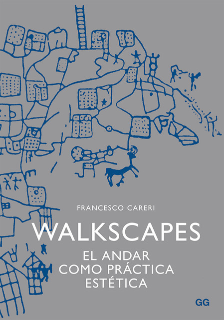 Walkscapes, Francesco Careri