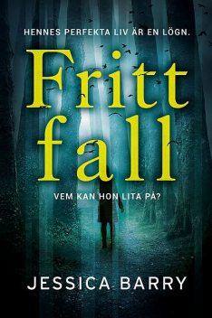 Fritt fall, Jessica Barry
