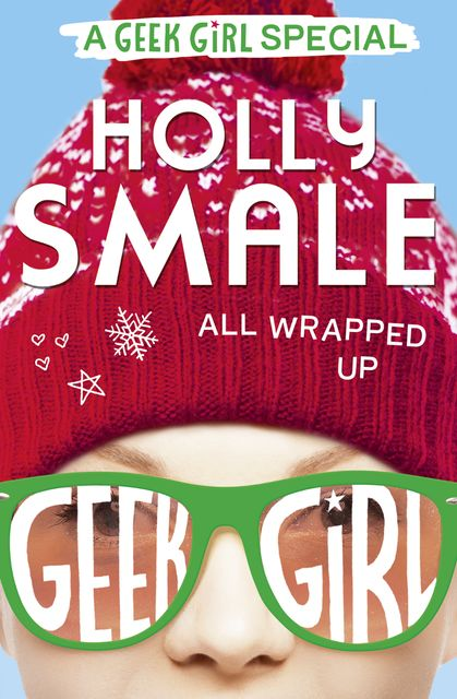 All Wrapped Up, Holly Smale