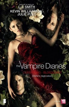 The vampire Diaries – Stefans dagboeken 2 – Bloeddorst, L.J.Smith