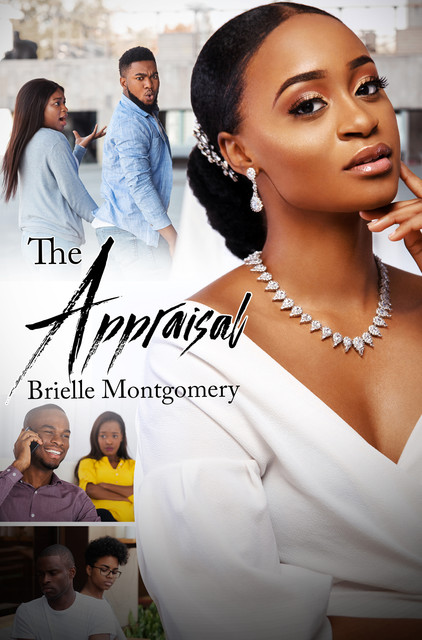 The Appraisal, Brielle Montgomery