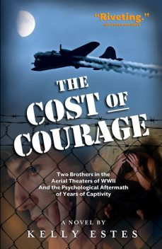 The Cost of Courage, Kelly Estes