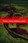 The Land Ironclads, Herbert Wells
