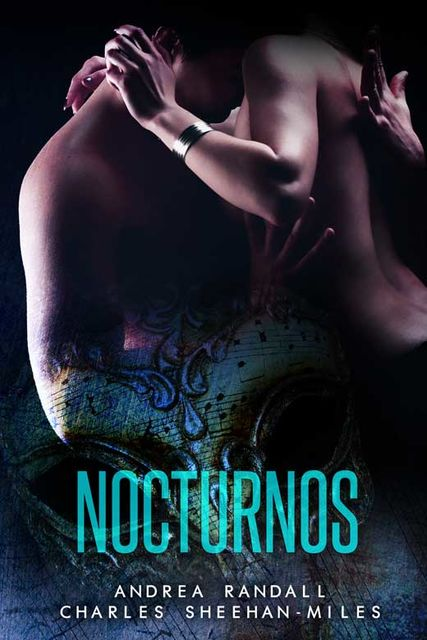 Nocturnos, Charles Sheehan-Miles, Andrea Randall